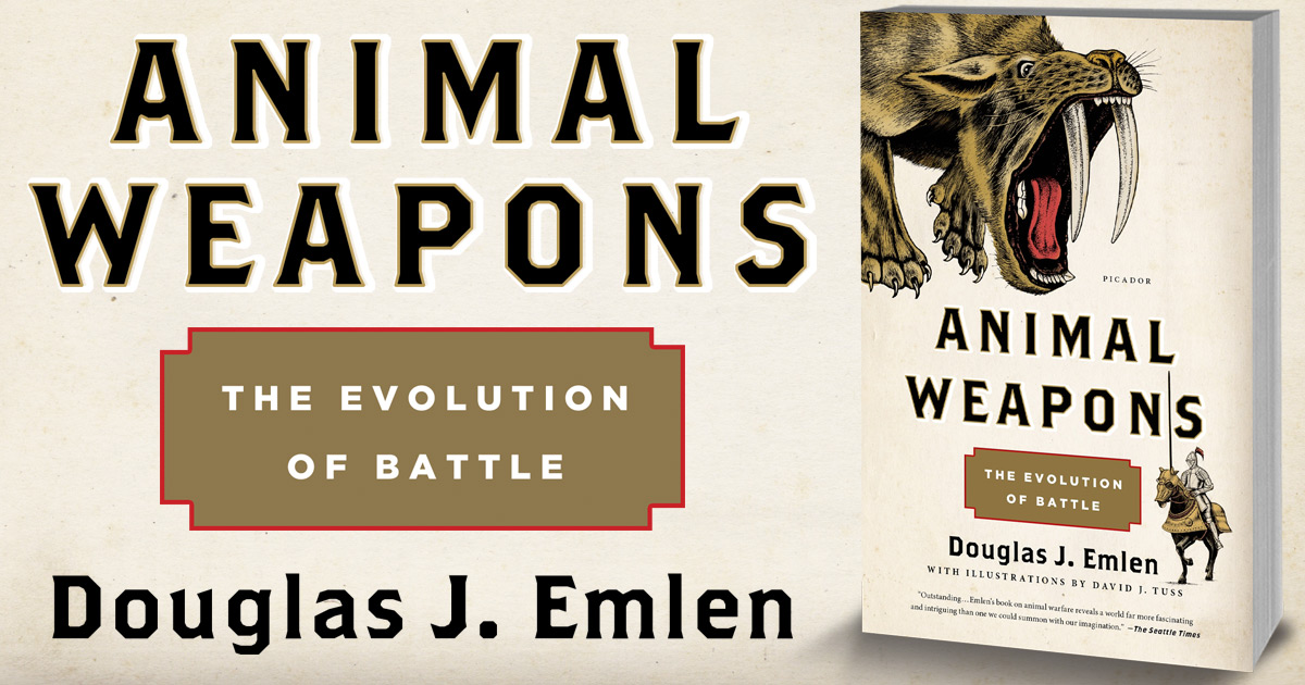 Animal Weapons by Douglas Emlen